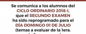 REPROGRAMACIÓN SEGUNDO EXAMEN CICLO ORDINARIO 2018-I